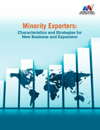 Minority Exporters: Characteristics and Strategies for New Business and Expansion