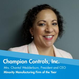 Minority Manufacturing Firm of the Year is presented to Champion Controls, Inc.