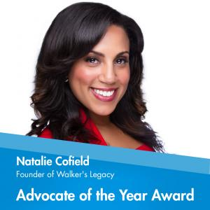 Advocate of the Year is presented to Natalie Madeira Cofield, founder of Walker's Legacy, a global platform for the professional and entrepreneurial multicultural woman.